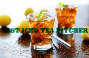 How to Choose the Best Iced Tea Pitcher